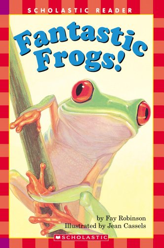 Fantastic Frogs! (Turtleback School & Library Binding Edition) (Hello Reader! Science: Level 2)