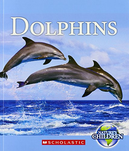 Dolphins (Nature's Children)