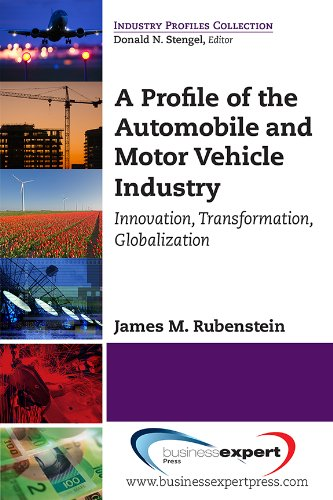 A Profile of the Automobile and Motor Vehicle Industry (Industry Profiles Collection)