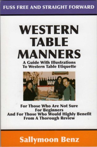 Western Table Manners (Etiquette and Business Manners, Volume 1)