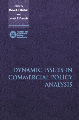 Dynamic Issues in Commercial Policy Analysis (Centre for Economic Policy Research)