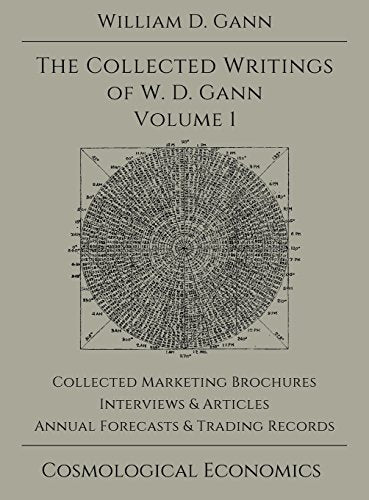 Collected Writings of W.D. Gann - Volume 1