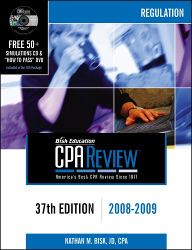 Bisk CPA Review: Regulation - 37th Edition 2008-2009 (Comprehensive CPA Exam Review Regulation) (Cpa Comprehensive Exam Review Regulation)