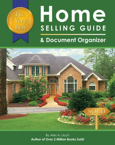 The Very Best Home Selling Guide & Document Organizer