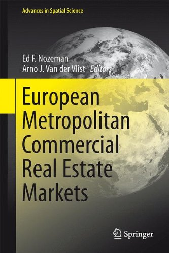 European Metropolitan Commercial Real Estate Markets (Advances in Spatial Science)