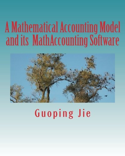 A Mathematical Accounting Model and its MathAccounting Software