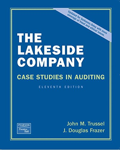 Lakeside Company: Case Studies in Auditing (11th Edition)