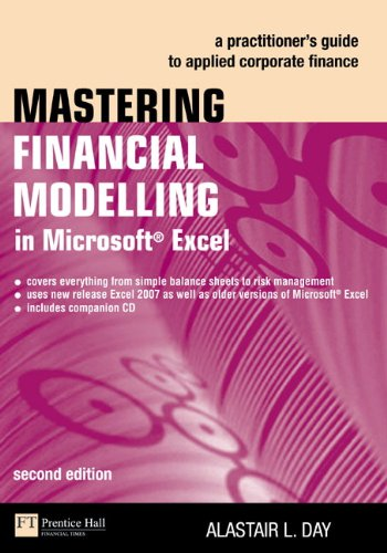 Mastering Financial Modelling in Microsoft Excel: A practitioner's guide to applied corporate finance (2nd Edition)