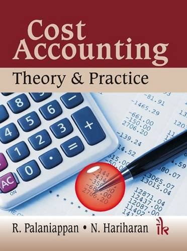 Cost Accounting: Theory & Practice