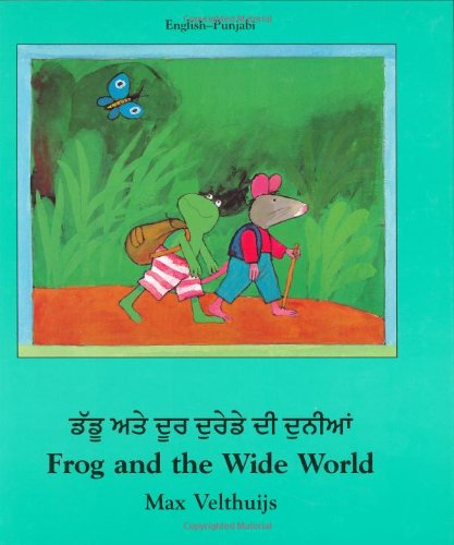 Frog and the Wide World (English-Punjabi) (Frog series)