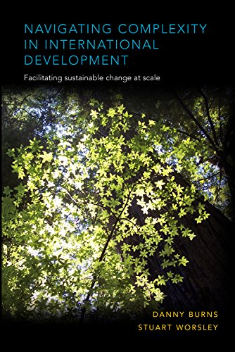 Navigating Complexity in International Development: Facilitating Sustainable Change at Scale