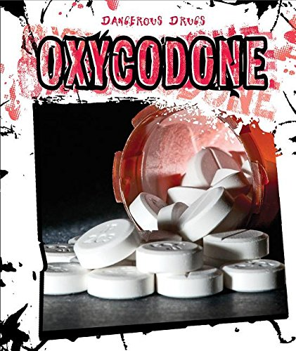 Oxycodone (Dangerous Drugs)
