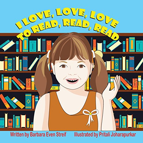 I Love, Love, Love to Read, Read, Read