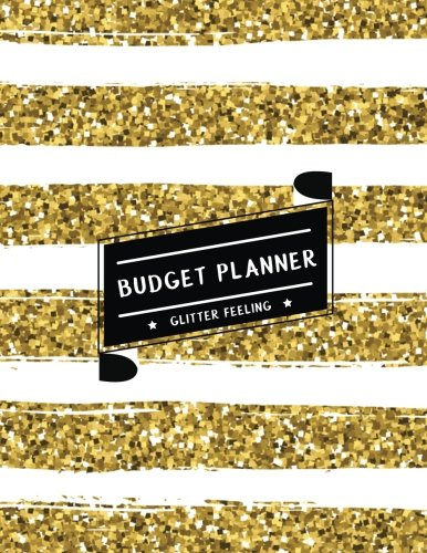 Budget Planner Glitter Feeling: Expense tracker for 24 Months (Gold & White Shining Glitter) - Size 8.5x11 inches (Monthly Bill Tracker) (Volume 2