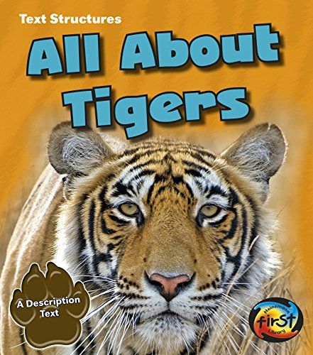 All About Tigers: A Description Text (Text Structures)