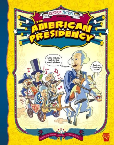 American Presidency, The (Cartoon Nation)