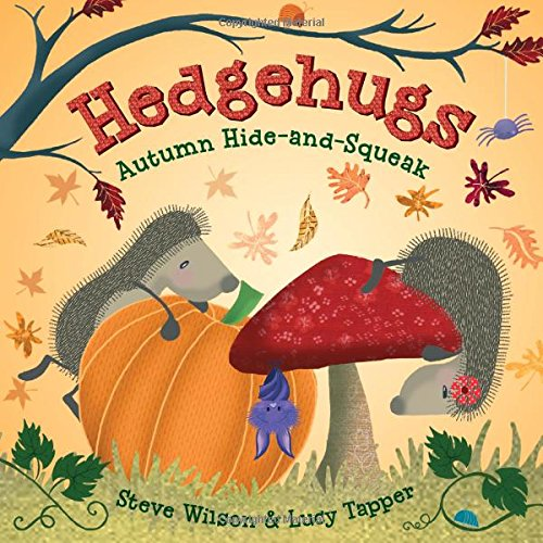 Hedgehugs: Autumn Hide-and-Squeak