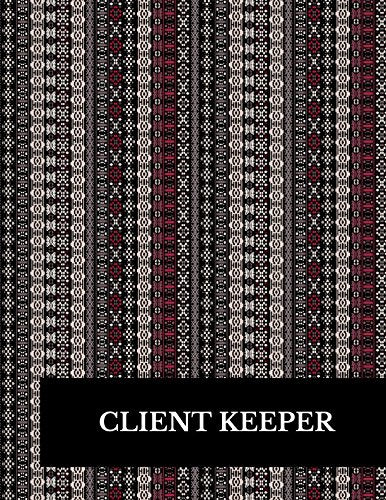 Client Keeper: Large 8.5 Inches By 11 Client Profile Log Book Including Address Details And Appointment