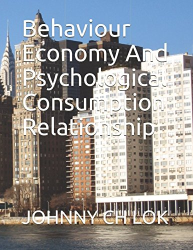 Behaviour Economy And Psychological   Consumption Relationship