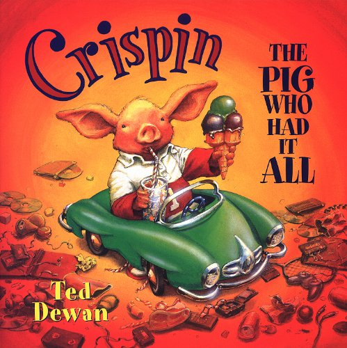 Crispin: The Pig Who Had It All
