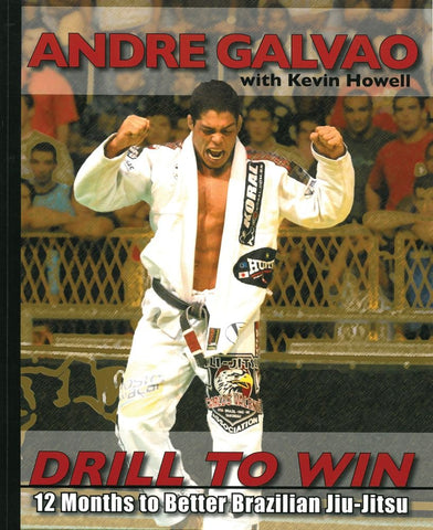 Drill to Win: 12 Months to Better Brazillian Jiu-Jitsu Book