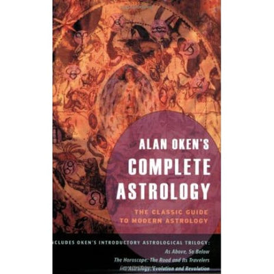 Alan Okens Complete Astrology: The Classic Guide To Modern Astrology - Books