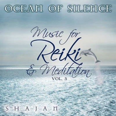 Ocean Of Silence: Music For Reiki & Meditation 3 - Cds And Music