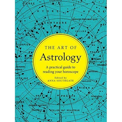 The Art Of Astrology: A Practical Guide To Reading Your Horoscope - Books