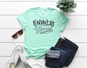 Kindness Is Always Fashionable, Fashionista, Blogger, Kindness, Good Vibes