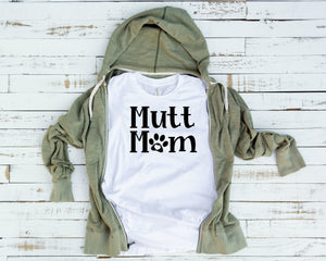 Mutt Mom, Mutt Mom Shirt, Mutt Mama, Mutt Mama Shirt, Dog Mom Shirt, Dog Mama - Wooden Heart Designs