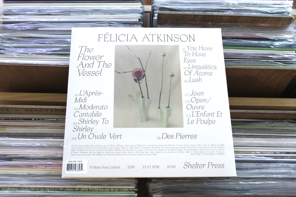 Félicia Atkinson - The Flower And The Vessel