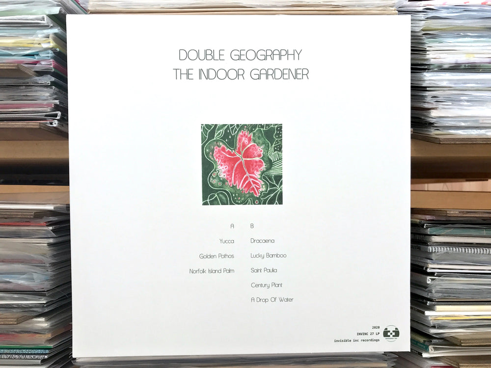 Double Geography ‎– The Indoor Gardener