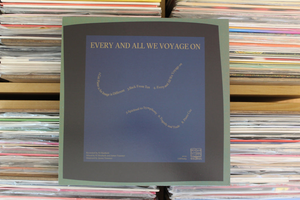 R. Elizabeth - Every And All We Voyage On