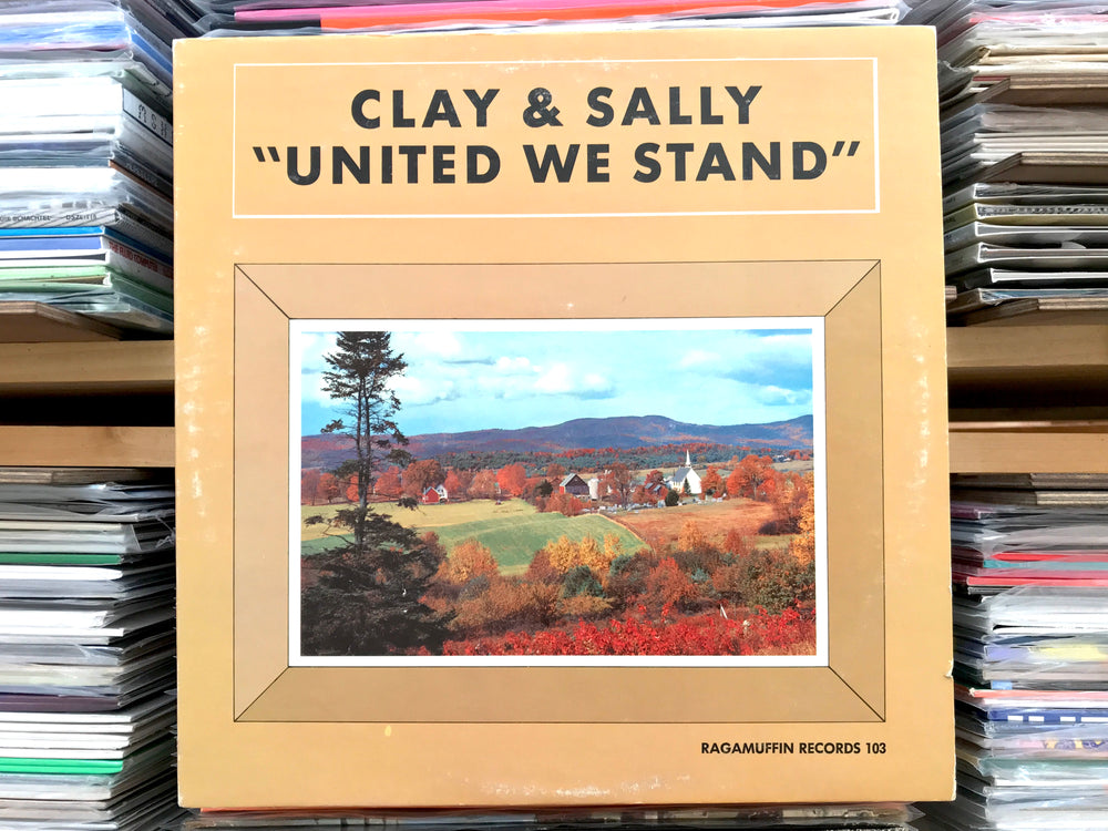 Clay & Sally - United We Stand (Used)