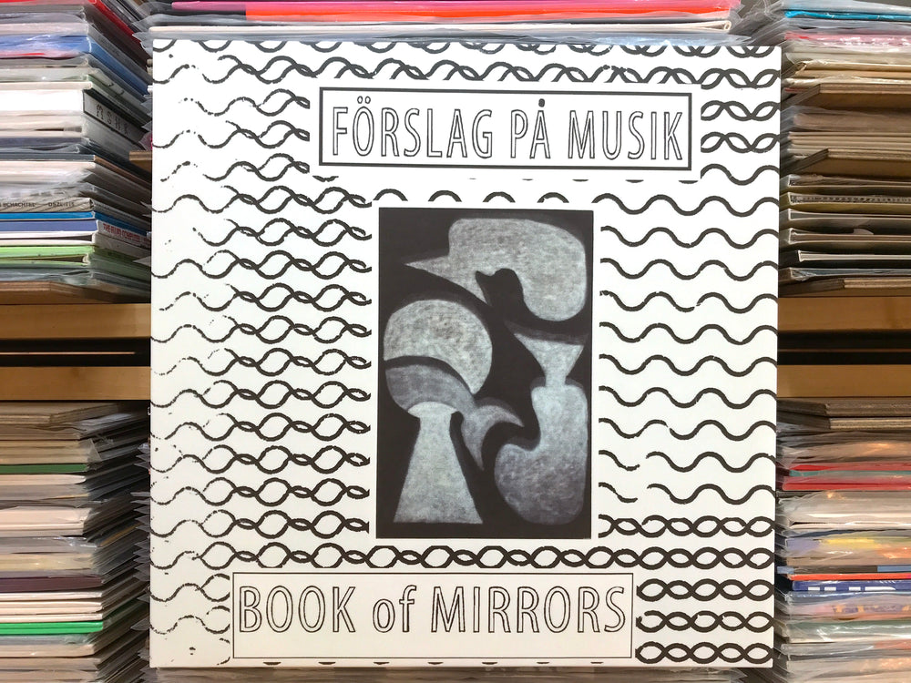 Förslag På Musik ‎– Book of Mirrors