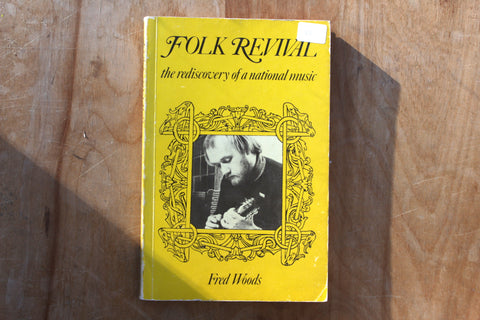 Folk Revival - the rediscovery of a national music- book