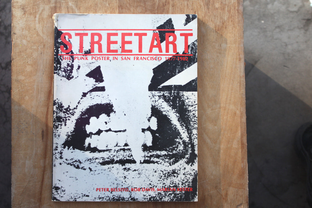 Street Art- The Punk Poster in SF 1977-1982 - book