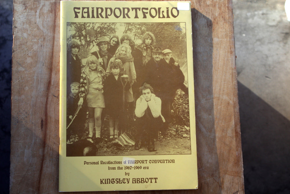 Fairportfolio: Personal Recollections of Fairport Convention from the 1967-1969 era - book