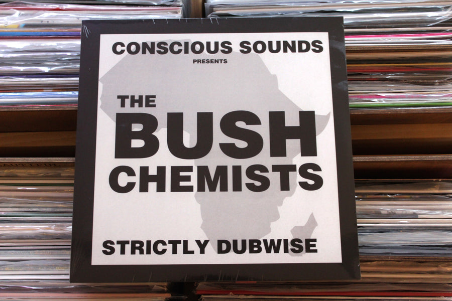 The Bush Chemists ‎– Strictly Dubwise