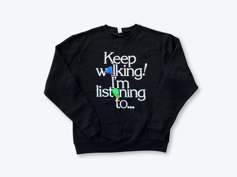 Geographic North - Keep Walkin' Sweatshirt