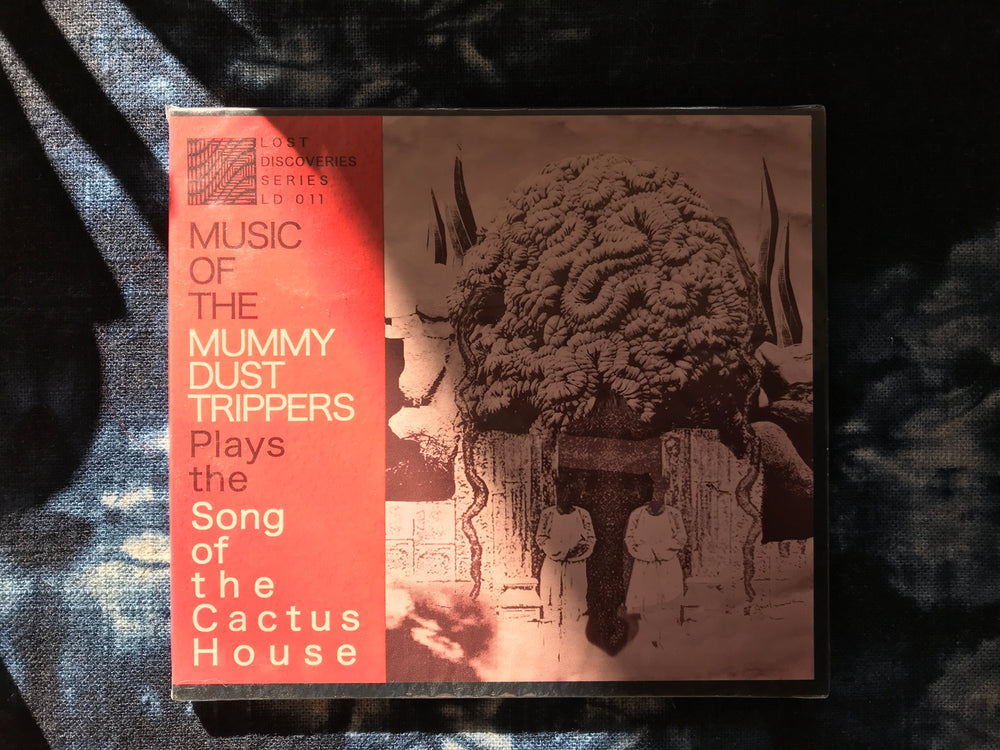 Mummy Dust Trippers - Song of the Cactus House