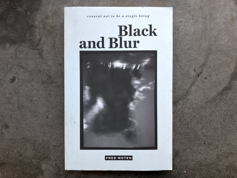 Fred Moten - Black and Blur (Used)