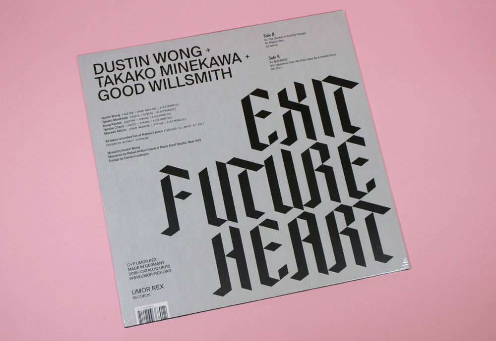 Dustin Wong + Takako Minekawa + Good Willsmith ‎– Exit Future Heart