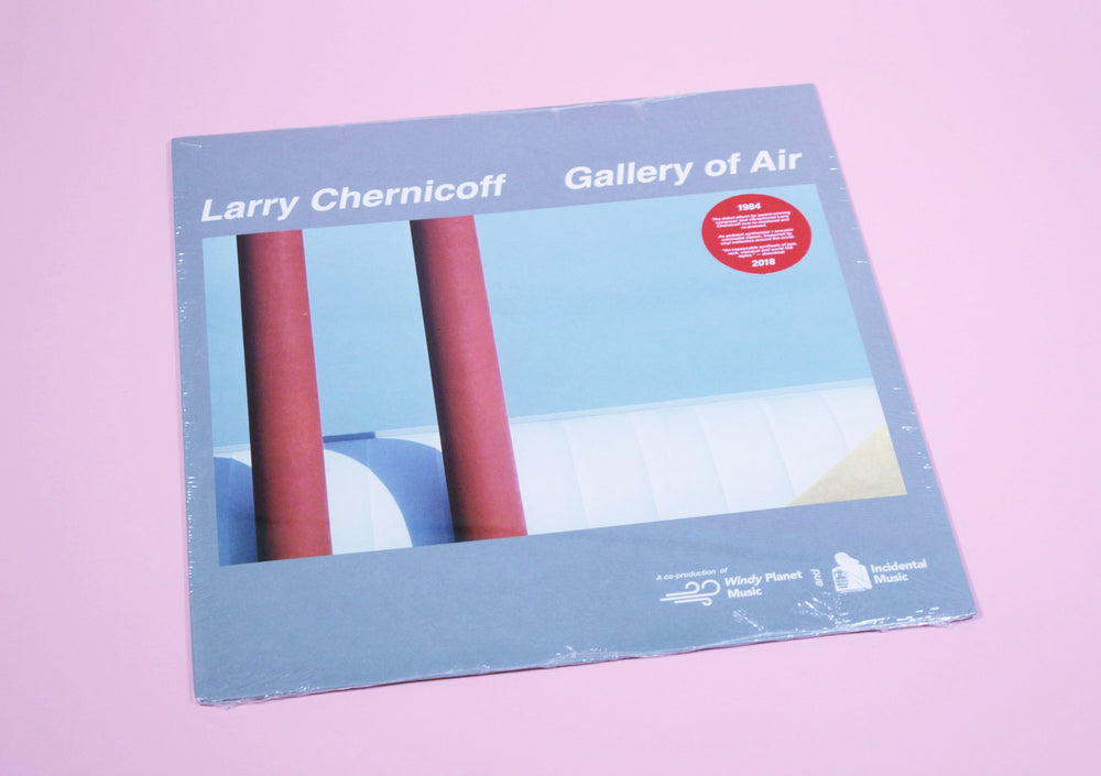 Larry Chernicoff ‎– Gallery Of Air
