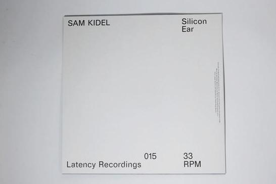 Sam Kidel ‎– Silicon Ear