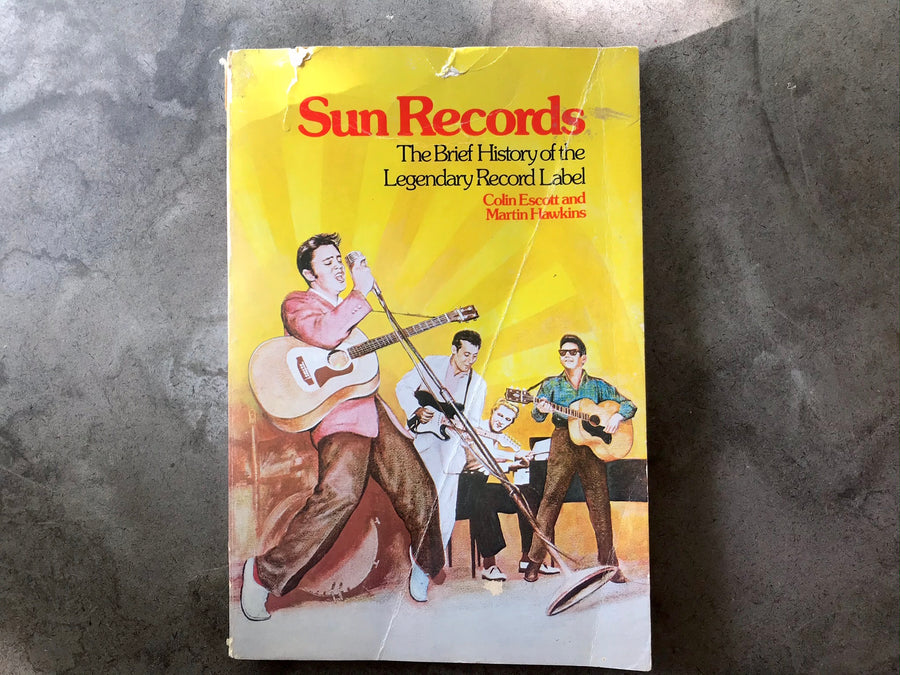 Sun records: The Brief History of the Legendary Record Label - book