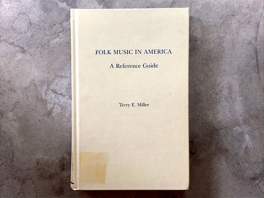 Folk Music In America - Terry E Miller - book