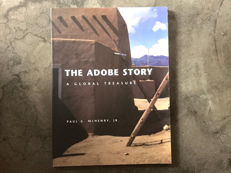 The Adobe Story - A Global Treasure - Paul G. McHenry