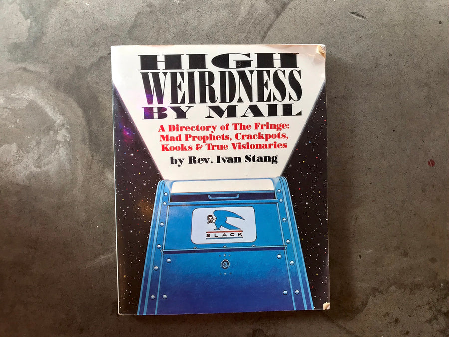 High Weirdness By Mail (Book)