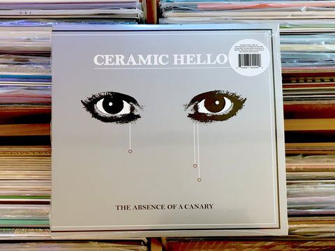 Ceramic Hello ‎– The Absence Of A Canary